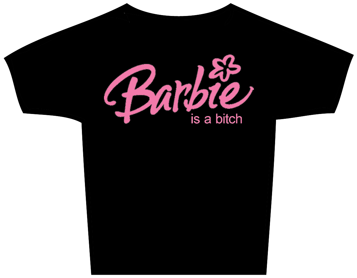 "T-Shirt ""barbie is a bitch"""